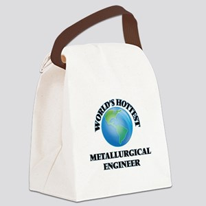 World's Hottest Metallurgical Eng Canvas Lunch Bag