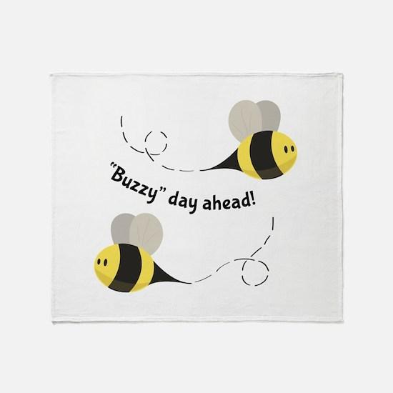 Buzzy Day Ahead! Throw Blanket