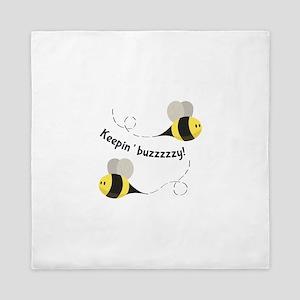 Keepin' Buzzzzzy! Queen Duvet