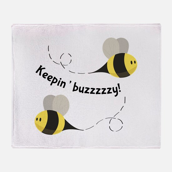 Keepin' Buzzzzzy! Throw Blanket