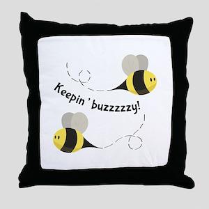 Keepin' Buzzzzzy! Throw Pillow