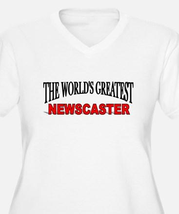 """""""The World's Greatest Newscaster"""" T-Shirt"""