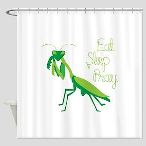 Eat Sleep Pray Shower Curtain
