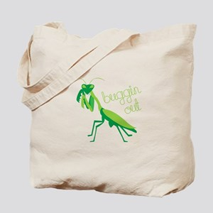 Buggin Out Tote Bag