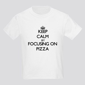 Keep Calm by focusing on Pizza T-Shirt