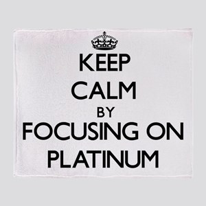 Keep Calm by focusing on Platinum Throw Blanket