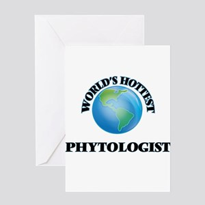 World's Hottest Phytologist Greeting Cards