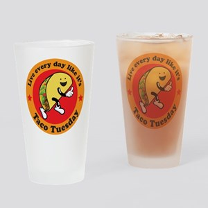Taco Tuesday Every Day Drinking Glass