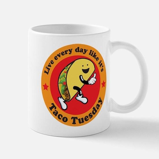 Taco Tuesday Every Day Mugs