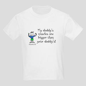 Daddy's Muscles Kids Light T-Shirt