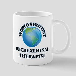 World's Hottest Recreational Therapist Mugs
