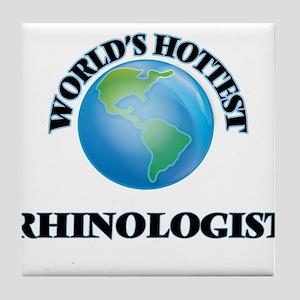 World's Hottest Rhinologist Tile Coaster