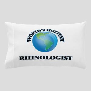 World's Hottest Rhinologist Pillow Case