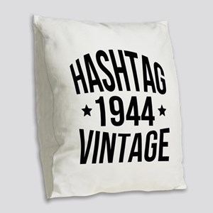 Hashtag 1944 Vintage Burlap Throw Pillow