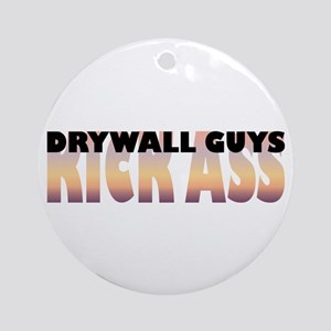 Drywall Guys Kick Ass Ornament (Round)