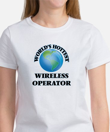 World's Hottest Wireless Operator T-Shirt