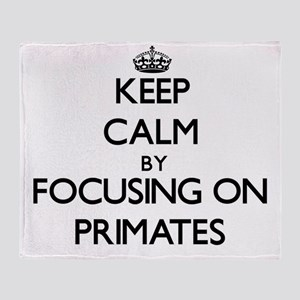 Keep Calm by focusing on Primates Throw Blanket