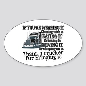 Thank A Trucker For Bringing It Sticker