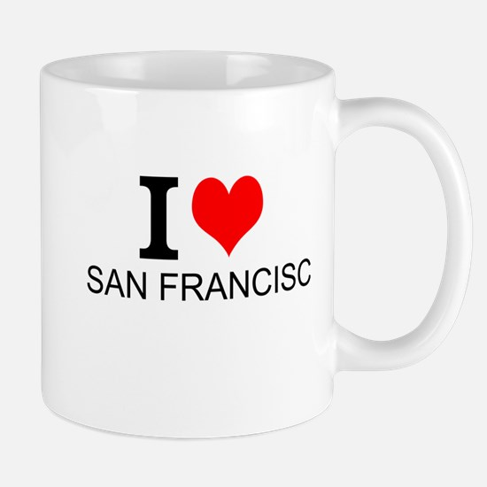 I Love San Francisco Mugs