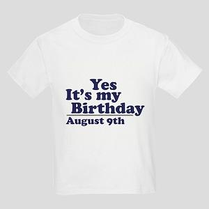 August 9 Birthday Kids Light T Shirt