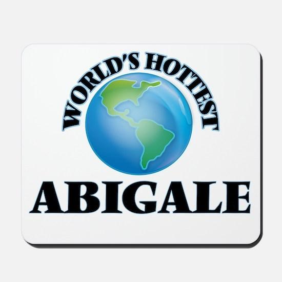 World's Hottest Abigale Mousepad