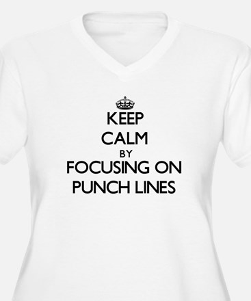 Keep Calm by focusing on Punch L Plus Size T-Shirt