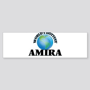 World's Hottest Amira Bumper Sticker