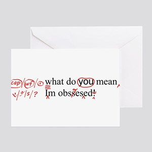 Obsessed Greeting Cards