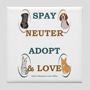 SPAY/NEUTER/ADOPT/LOVE Tile Coaster