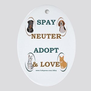 SPAY/NEUTER/ADOPT/LOVE Oval Ornament