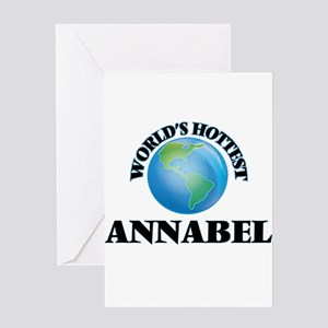 World's Hottest Annabel Greeting Cards