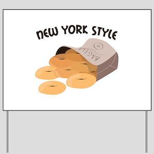 New York Style Yard Sign