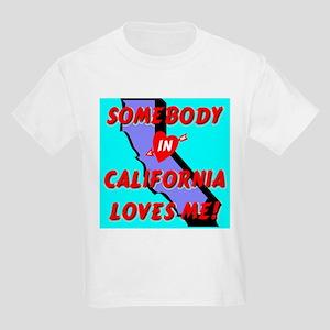 Somebody in California Loves Kids Light T-Shirt