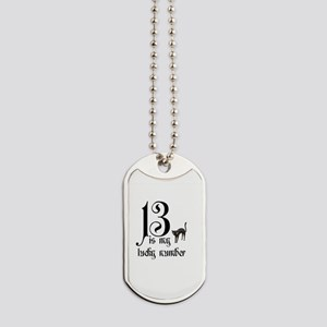 13 is my lucky number+cat Dog Tags