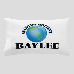 World's Hottest Baylee Pillow Case