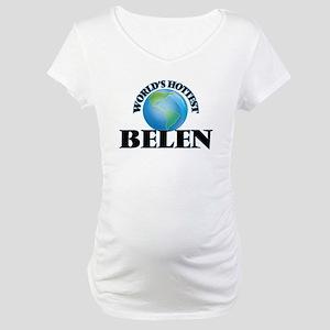 World's Hottest Belen Maternity T-Shirt