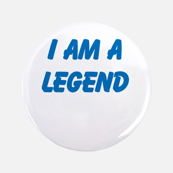 "i am a legend 3.5"" Button"