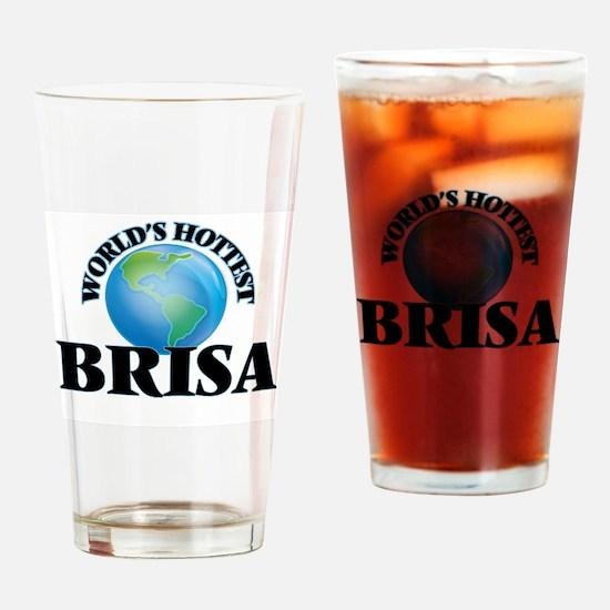 World's Hottest Brisa Drinking Glass