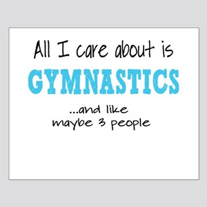 All I Care About Gymnastics Posters