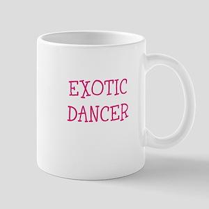 EXOTIC DANCER Mugs