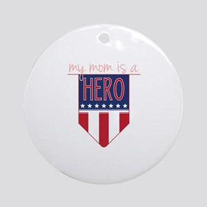 Mom Hero Flag Ornament (Round)
