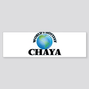World's Hottest Chaya Bumper Sticker