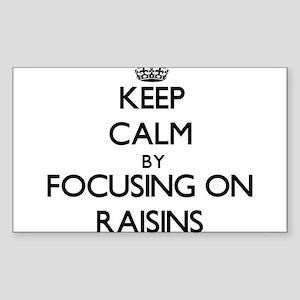 Keep Calm by focusing on Raisins Sticker
