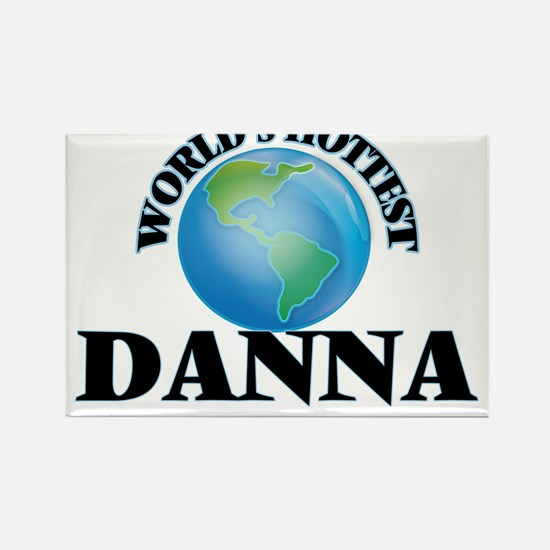 World's Hottest Danna Magnets