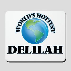 World's Hottest Delilah Mousepad