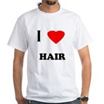 I love hair White T-Shirt