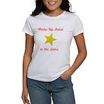 Make Up Artist to the Stars Women's T-Shirt