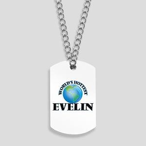 World's Hottest Evelin Dog Tags