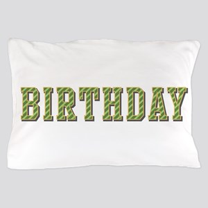 Birthday Pillow Case