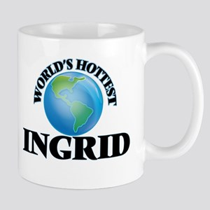 World's Hottest Ingrid Mugs